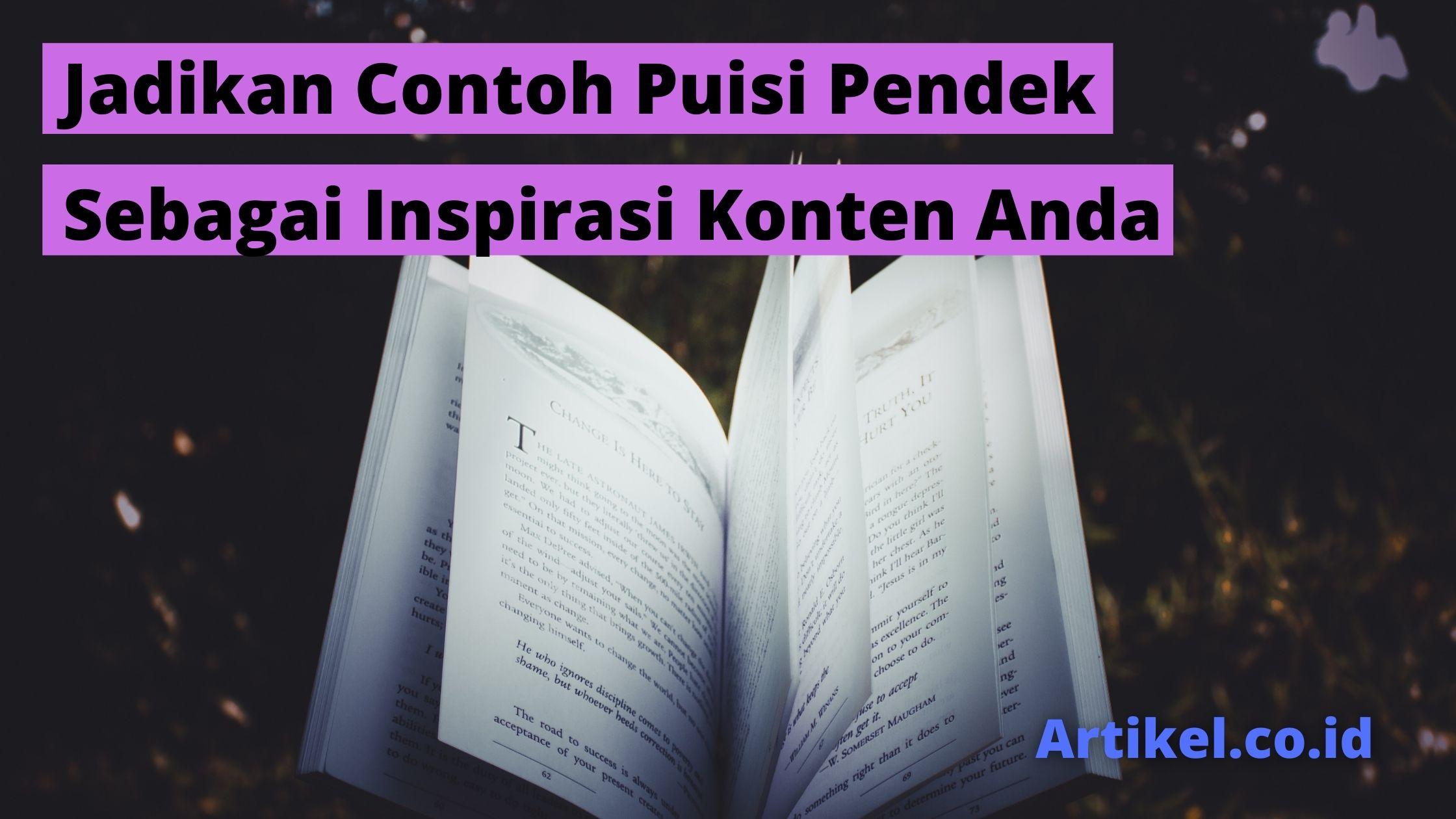 Read more about the article Jadikan Contoh Puisi Pendek Sebagai Inspirasi Konten Anda