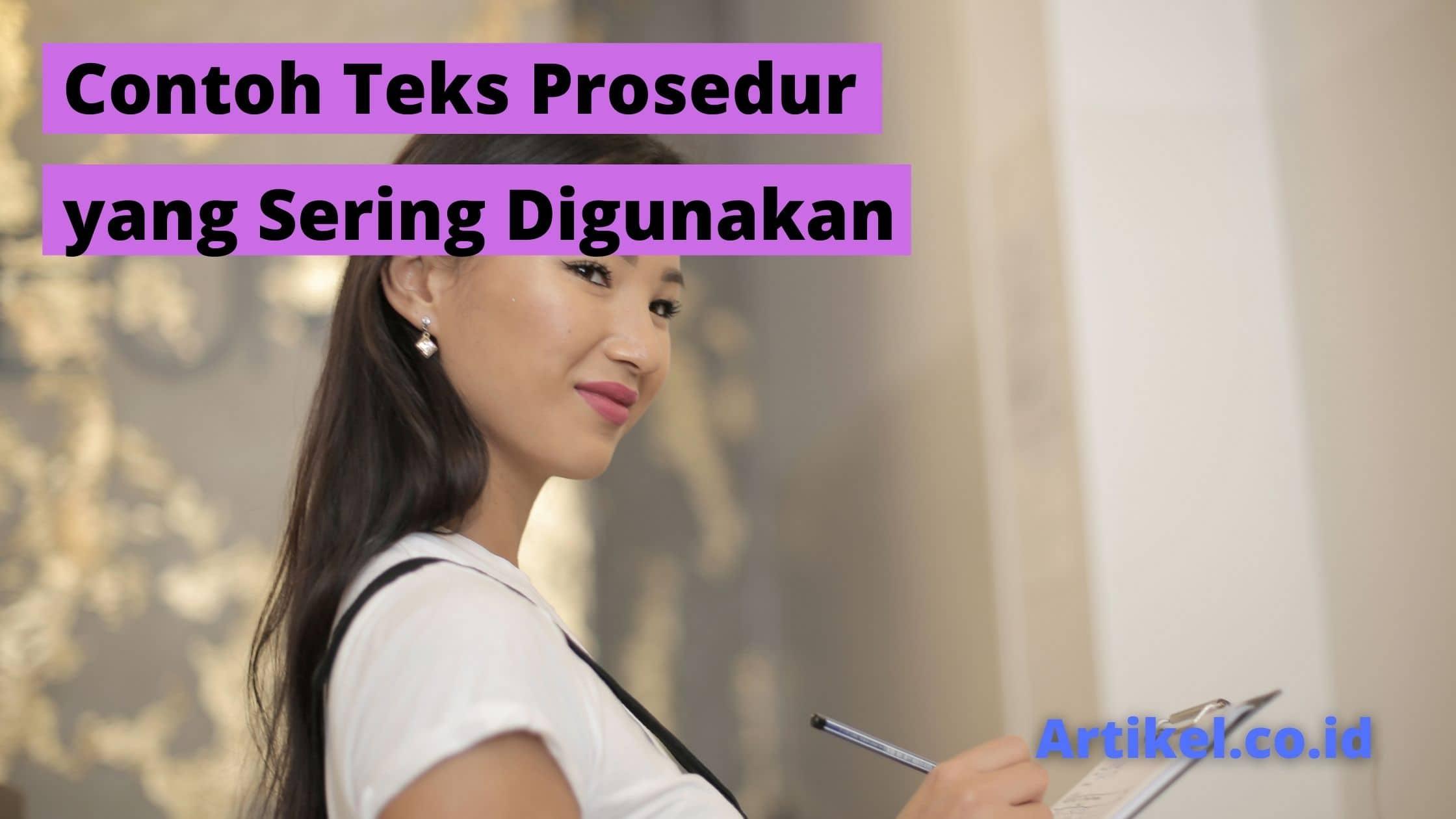 Read more about the article Contoh Teks Prosedur yang Sering Digunakan