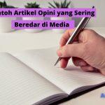 Beberapa Contoh Artikel Opini yang Sering Beredar di Media