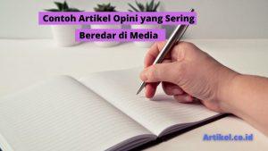 Read more about the article Beberapa Contoh Artikel Opini yang Sering Beredar di Media