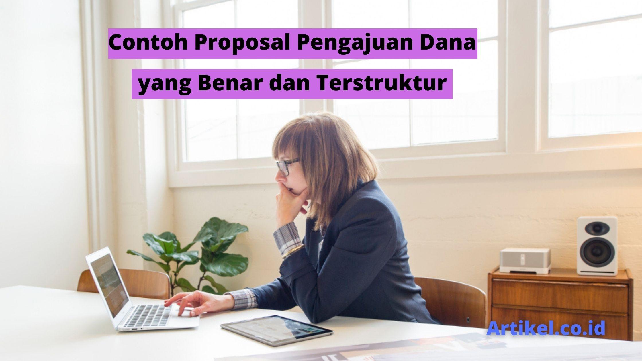 Read more about the article Contoh Proposal Pengajuan Dana yang Benar dan Terstruktur