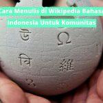 Cara Menulis di Wikipedia Bahasa Indonesia untuk Komunitas