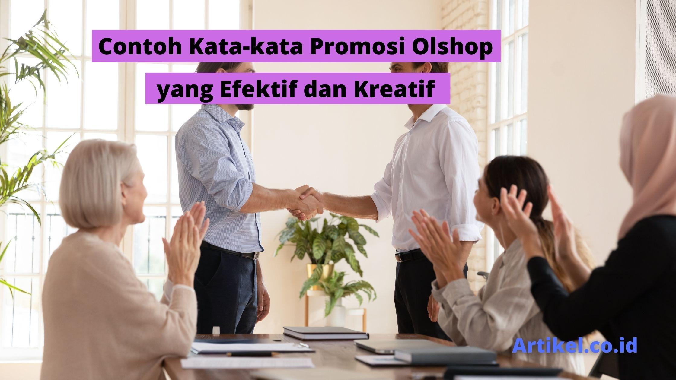Read more about the article Contoh Kata-kata Promosi Olshop yang Efektif dan Kreatif