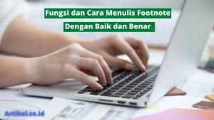 Fungsi dan Cara Menulis Footnote dengan Baik dan Benar