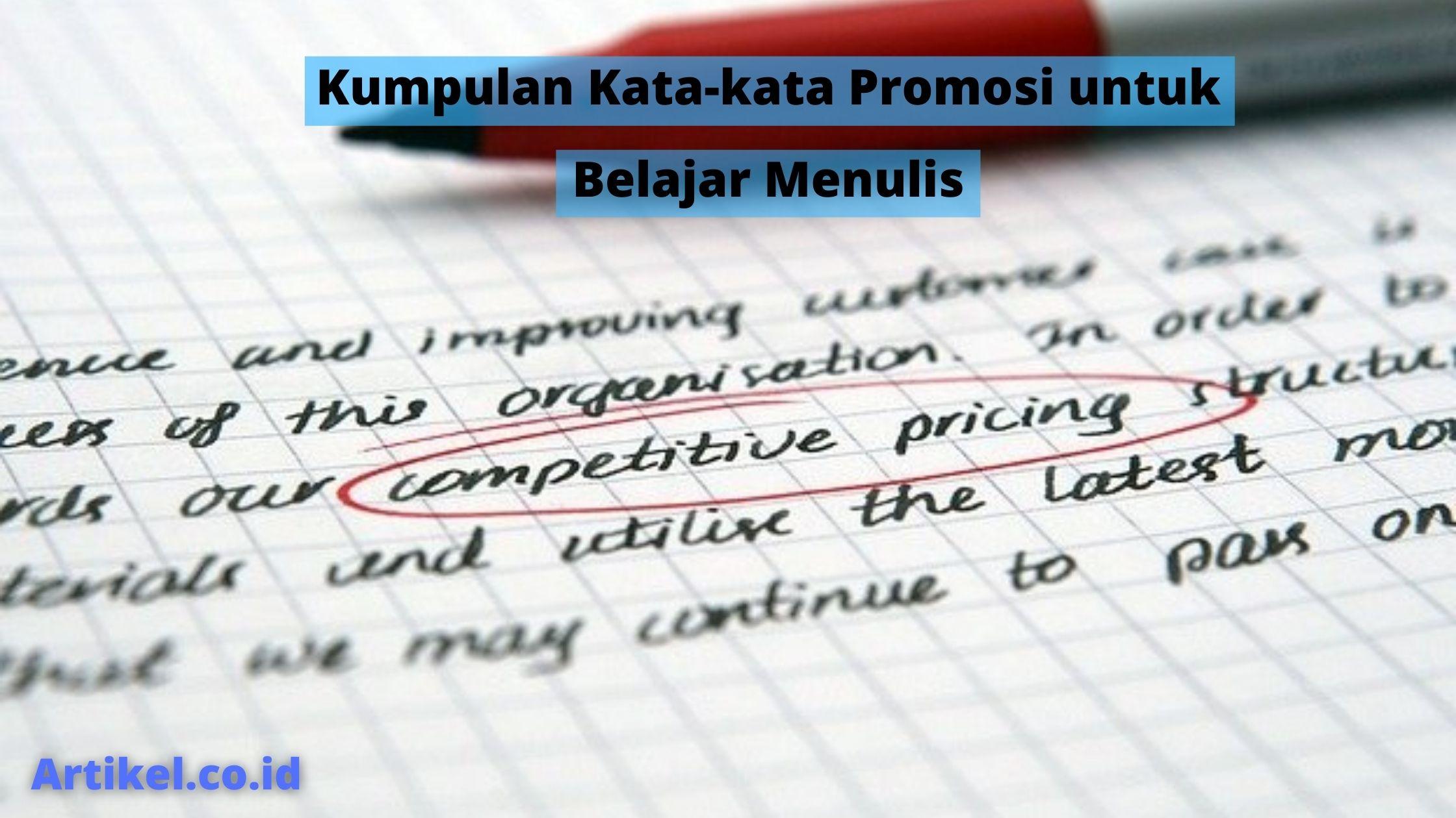 Read more about the article Kumpulan Kata-kata Promosi untuk Belajar Menulis